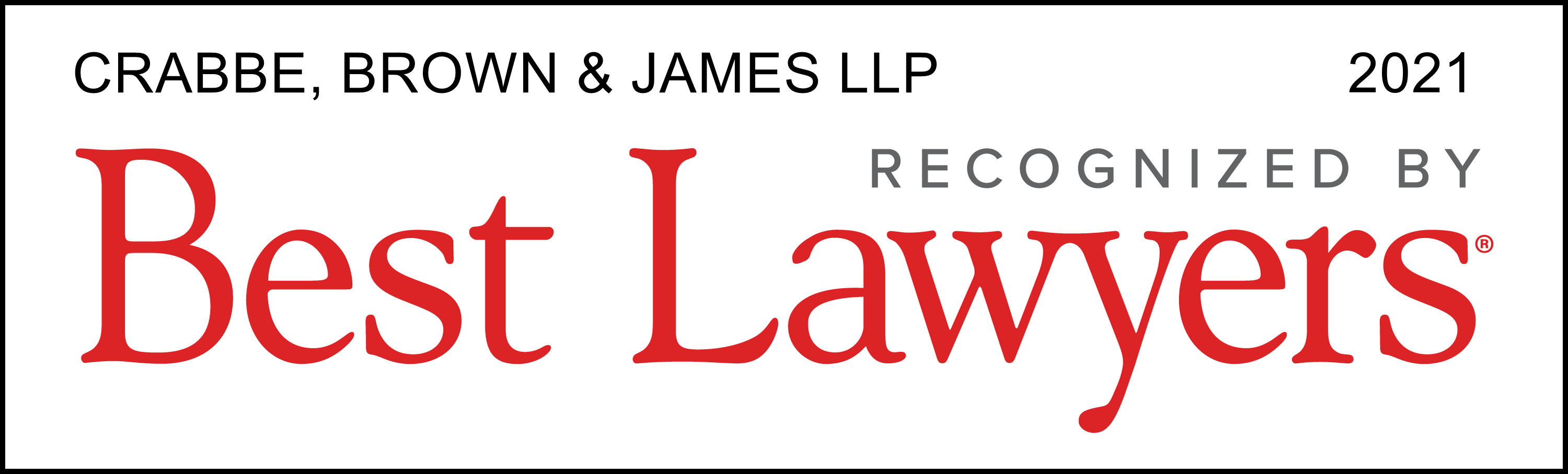 Best Lawyers - Crabbe, Brown & James, LLP